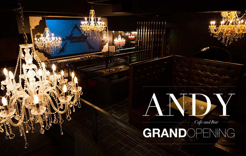 CAFE & BAR ANDY 大阪心斎橋にGRAND OPEN
