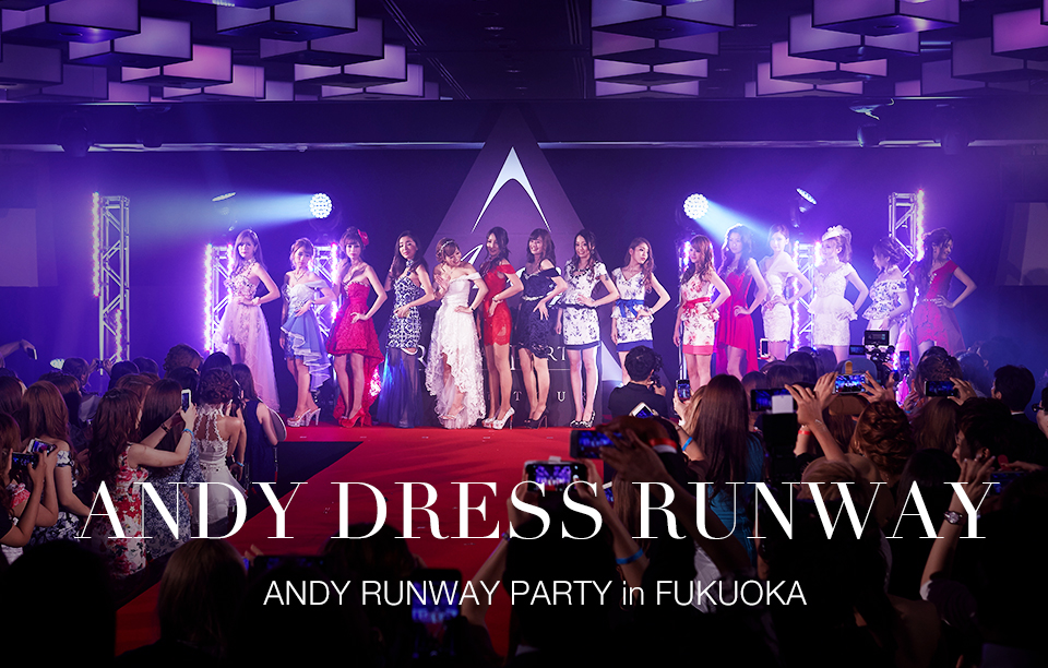 DRESS RUNWAY in 福岡